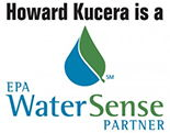 Howard Kucera is an EPA Water Sense Partner